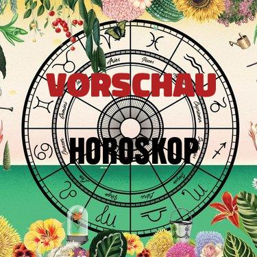 Vorschau Horoskop